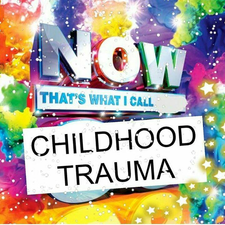 now thats what I call childhood trauma meme