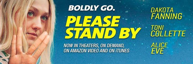 """Please Stand By"" movie poster with Dakota Fanning making Vulcan Live Long and Prosper sign."