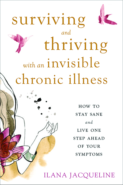 """book cover of """"surviving and thriving with an invisible chronic illness"""""""