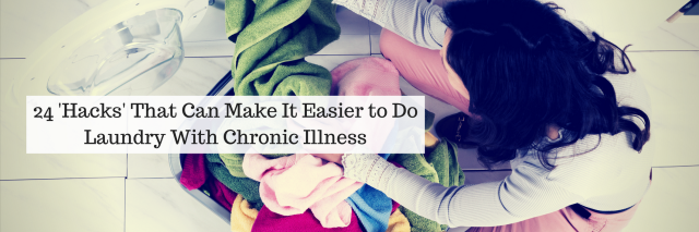 24 'Hacks' That Can Make It Easier to Do Laundry With Chronic Illness