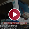 These Self-Driving Buses Give Us a Glimpse at the Future of Accessible Transportation