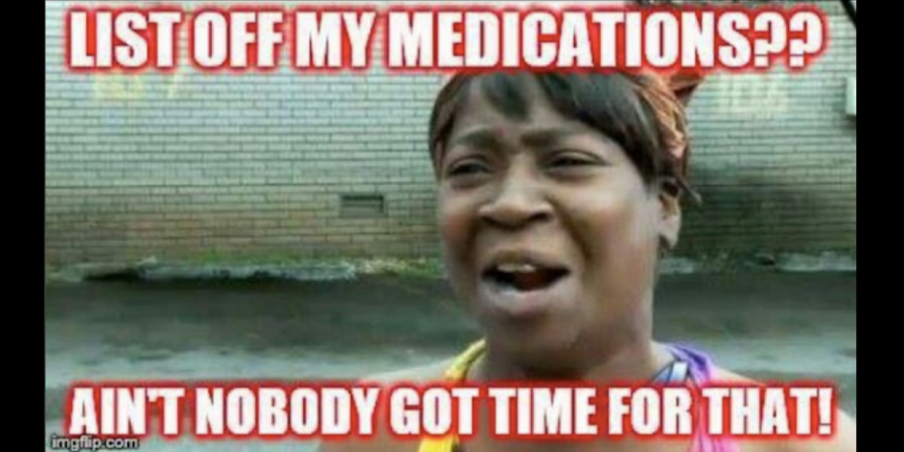 Why I Didnt Want To Medicate My >> 20 Memes That Describe What It S Like To Take A Lot Of Medication