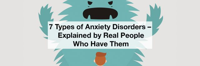 A person looking at a cartoon monster. Text reads: 7 types of anxiety disorders - explained by real people who have them
