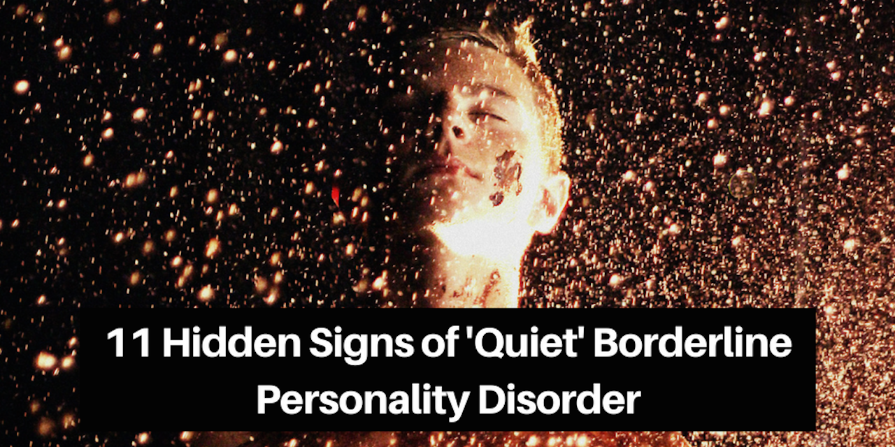 11 Hidden Signs of 'Quiet' Borderline Personality Disorder