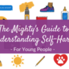 The Mighty's Guide to Understanding Self-Harm Young People header