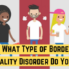 Quiz_ What Type of Borderline Personality Disorder Do You Have_