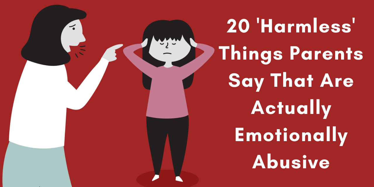 20 Harmless Things Parents Say That Are Actually