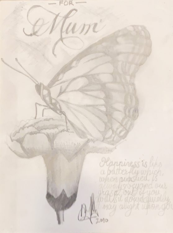 """Drawing of a butterfly and quote with the words """"For Mum"""""""