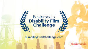 Easterseals Disability Film Challenge.