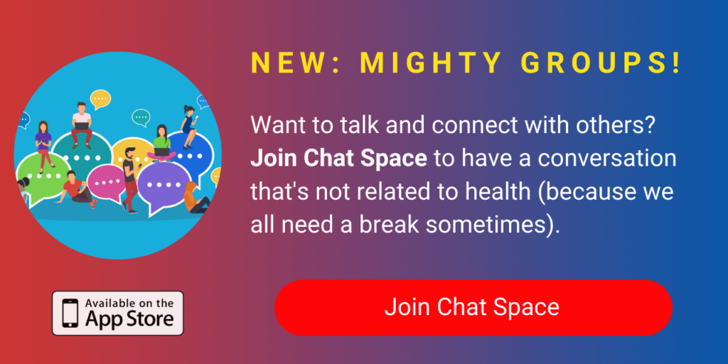 A banner promoting The Mighty's new Chat Space group on The Mighty mobile app. The banner reads, Want to talk and connect with others? Join Chat Space to check in with others or have a conversation that's not related to health (because we all need a break sometimes). Click to join.