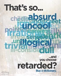 Alternatives to the r-word