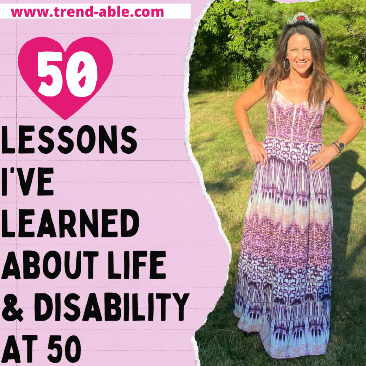 50 Lessons I've learned about life and disability at 50.