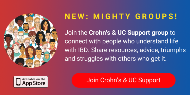 A banner promoting The Mighty's new Crohn's & UC Support group on The Mighty mobile app. The banner reads, Join the Crohn's & UC Support group to connect with people who understand life with IBD. Share resources, advice, triumphs, and struggles with others who get it. Click to join.