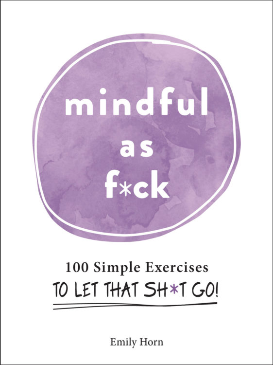"""""""Mindful As F*ck"""" by Emily Horn book cover"""