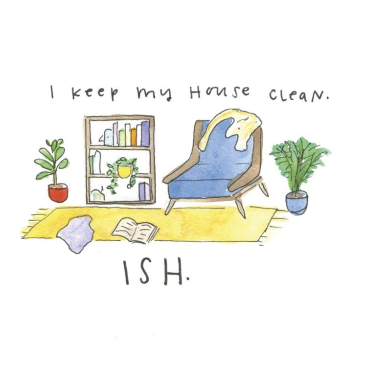 I keep my house clean... ISH (illustration of a living room with a chair, rug and bookcase)