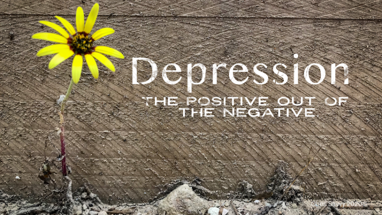 "Image of flower on a wall with text that says ""Depression the positive out of the negative"""