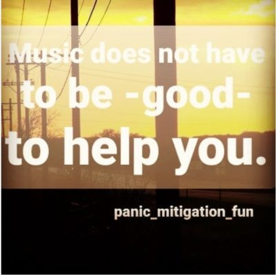 """A picture of a street with the quote """"music does not have to be good to help you"""""""