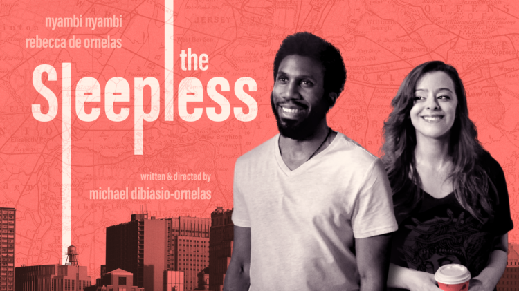 The poster image for The Sleepless, starring Nyambi Nyambi and Rebecca De Ornelas