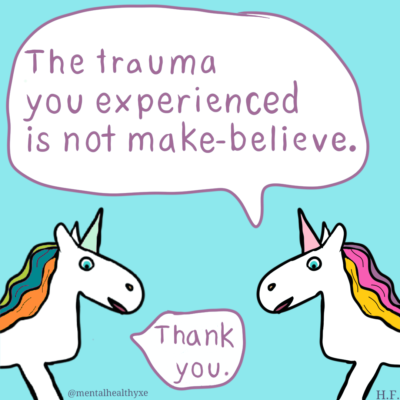 """Photo of 2 unicorns talking: """"the trauma you experienced is not make believe"""" the other unicorn responds, """"thank you."""""""